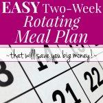 Easy Two-Week Rotating Meal Plan