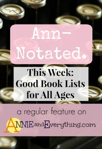 This week I've collected recommendations of good books for all ages from fellow bloggers. Be sure to pin this one to refer to later!