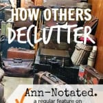 Ann-Notated: How Others Declutter
