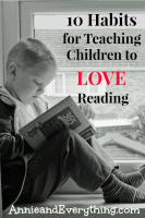 We all want our children to love reading. Here are my suggestions for how to make that happen.