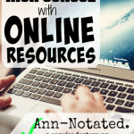Ann-Notated:  Homeschool High School with Online Resources