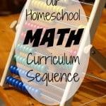 Our Homeschool Math Curriculum Sequence from K thru 12