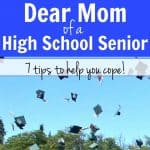 Dear Mom of a High School Senior