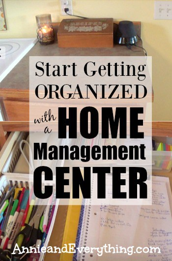 Start Getting Organized With A Home Management Center