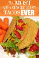 Do you think you have an easy tacos recipe? This one is even easier -- and possibly yummier! You'll be kicking yourself for not thinking of it on your own!