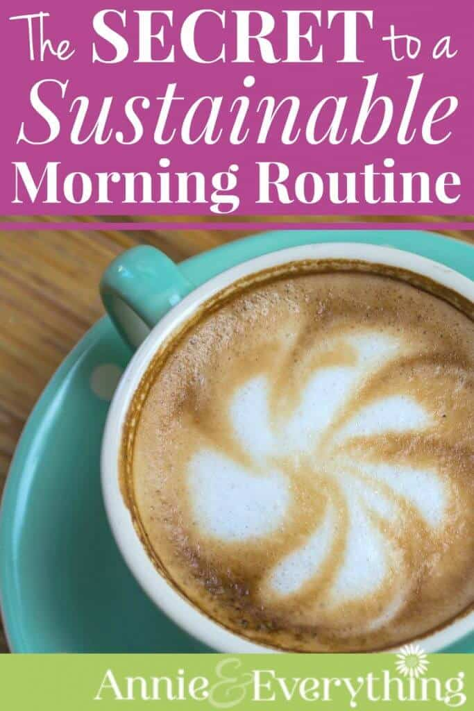 This article has the best tip for being able to keep your morning routine going week after week! Say hello to a better day tomorrow -- and from now on!!