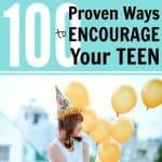 100 Proven Ways to Encourage Teens