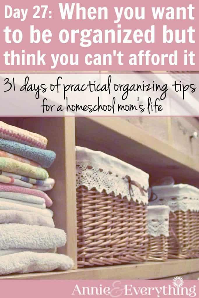 This method of DIY organization is one of the best ways to do frugal organizing around the home. Several great ideas to get you started. Part of a series of tips for the life of a homeschool mom. Conquer your clutter today!
