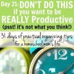 Day 21: Don't Do This if You Want to Be Really Productive