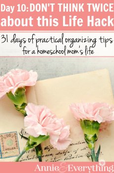 One of the most useful life hacks to deal with clutter! Need organizing ideas as a homeschool mom? This series is full of organization tips for all of life!