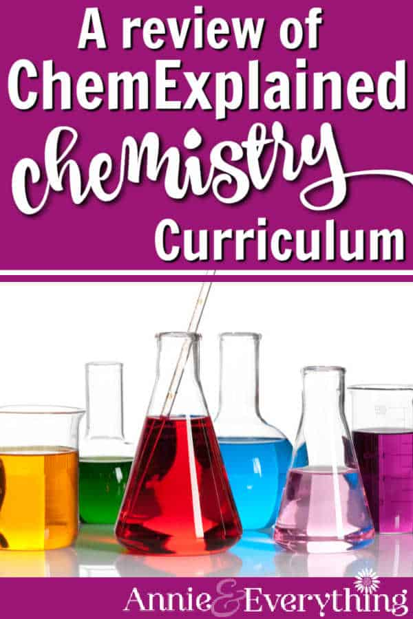 ChemExplained is an amazing choice for a homeschool chemistry curriculum for high school. Read all the reasons why -- with a video!